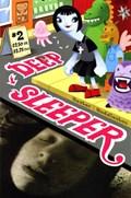 DEEP SLEEPER #2