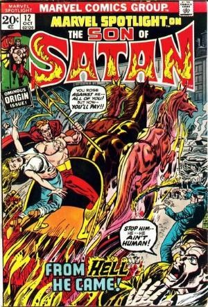 (Marvel) Cover for Marvel Spotlight #12 1st Full Appearance of Daimon Hellstrom as The Son of Satan & Origin Issue. 1st Son of Satan in Own title