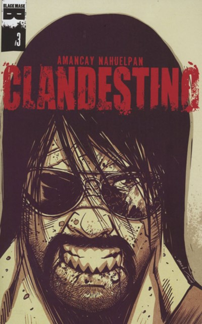 (Black Mask Studios) Cover for Clandestino #3