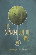 SHADOW OUT OF TIME, THE (H.P. LOVECRAFT) #1