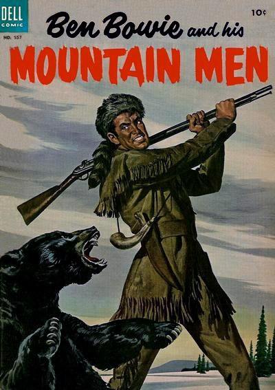 (Dell) Cover for Ben Bowie And His Mountain Men #557