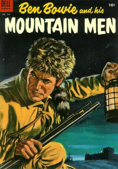 (Dell) Cover for Ben Bowie And His Mountain Men (Includes Four-Color) #4 Four-Color No. 599