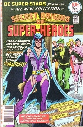 (DC) Cover for Dc Super-Stars #17 1st Appearance & Origin of Huntress (Helena Wayne) Daughter of Batman and Catwoman.