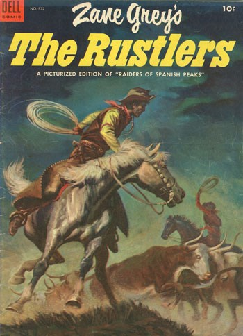 (Dell) Cover for Zane Grey's ... (Four-Color) #532 The Rustlers
