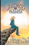 COMPLETE STRANGERS IN PARADISE (HARD COVERS)