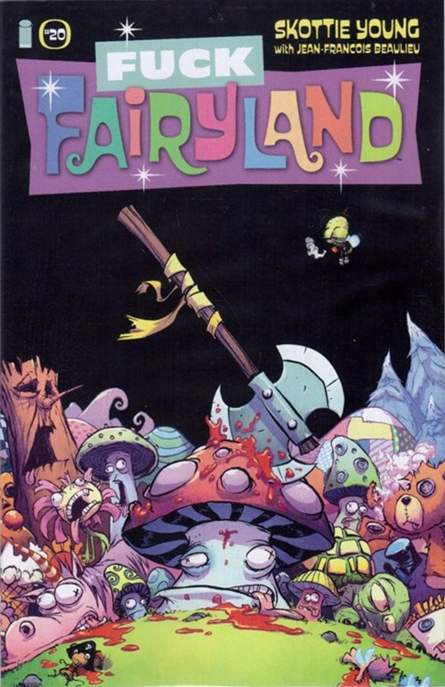 (Image) Cover for I Hate Fairyland #20 Skottie Young F*ck Fairyland Variant Cover
