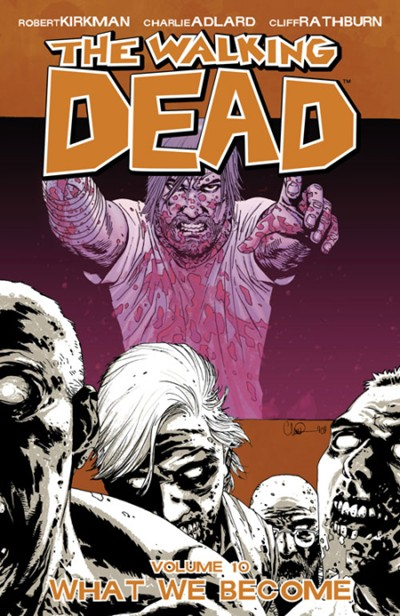 (Image) Cover for Walking Dead, The #10 What We Become (Collects Issues 55-60)