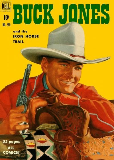 (Dell) Cover for Buck Jones (Four-Color) #299 Iron Horse Trail 1950