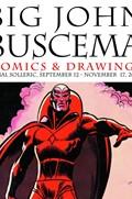 BIG JOHN BUSCEMA: COMICS & DRAWINGS #1