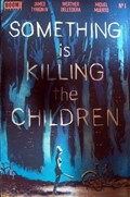 Something Is Killing The Children #1-LCSD